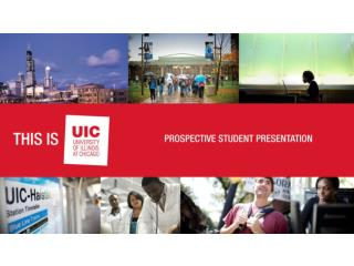 *in addition to English, UIC Students speak over 50 languages