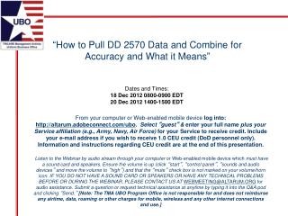 """ How to Pull DD 2570 Data and Combine for Accuracy and What it Means """