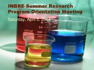INBRE Summer Research Program Orientation Meeting