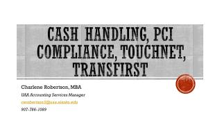 Cash Handling,  pci  compliance, touchnet,  transfirst