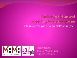 Toolkit for Urban and  Inner City Youth Mentoring