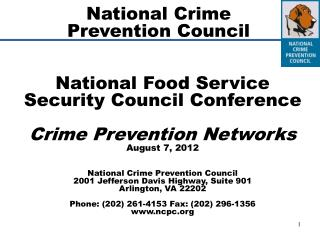 National Food Service Security Council Conference Crime Prevention Networks August 7, 2012 National Crime Prevention Co