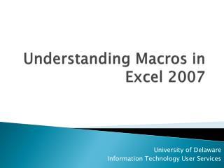 Understanding Macros in Excel 2007