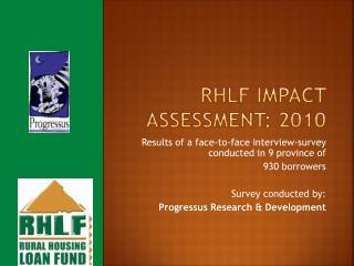 RHLF Impact Assessment: 2010