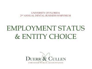 EMPLOYMENT STATUS & ENTITY CHOICE
