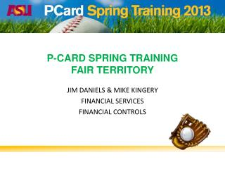P-Card Spring  Training Fair Territory