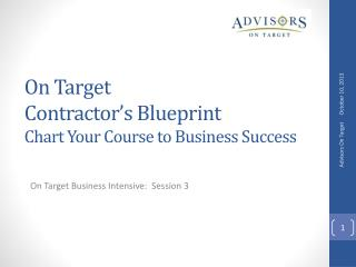 On Target  Contractor's Blueprint Chart Your Course to Business Success