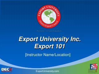 Export University Inc. Export 101