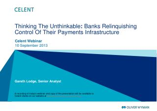 Thinking The Unthinkable :  Banks Relinquishing Control Of Their Payments Infrastructure