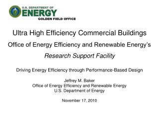 Ultra High Efficiency Commercial Buildings Office of Energy Efficiency and Renewable Energy's Research Support Facility