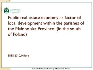 Public real estate economy as factor of local development  within the parishes  of  the  Małopolska  Province  (in the