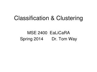 Classification & Clustering
