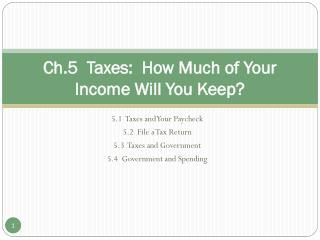 Ch.5  Taxes:  How Much of Your Income Will You Keep?