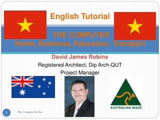 English Tutorial  THE COMPUTER  Home, Business, Education, Transport