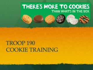 TROOP 190 COOKIE TRAINING