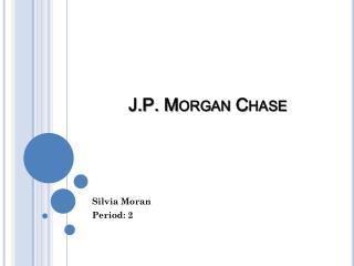 J.P. Morgan Chase