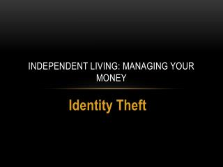 Independent Living: Managing Your Money