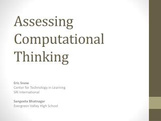 Assessing Computational Thinking