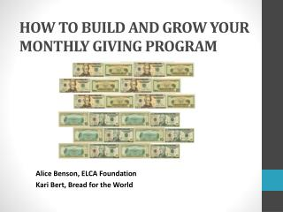 HOW TO BUILD AND GROW YOUR MONTHLY GIVING PROGRAM