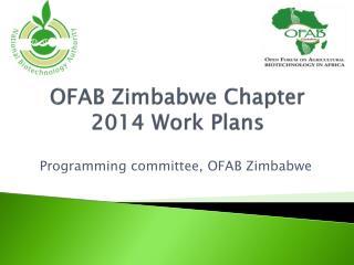 OFAB Zimbabwe Chapter  2014 Work Plans