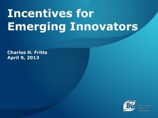 Incentives for Emerging Innovators