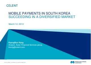 MOBILE PAYMENTS IN SOUTH KOREA SUCCEEDING IN A DIVERSIFIED  MARKET
