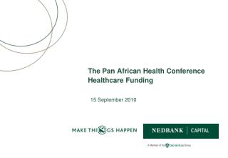 The Pan African Health Conference Healthcare Funding