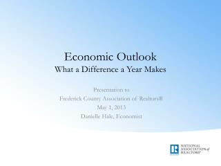 Economic Outlook What a Difference a Year Makes
