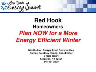 Red Hook Homeowners Plan NOW for a More Energy Efficient Winter