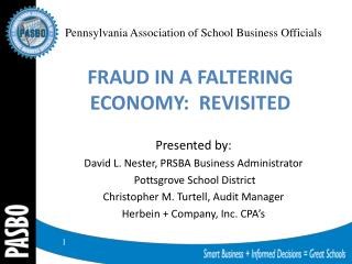 FRAUD IN A FALTERING ECONOMY:  REVISITED