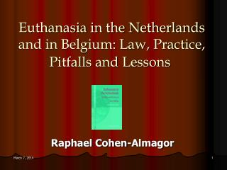 Euthanasia in the Netherlands Feb. 2003