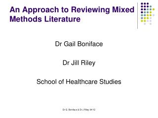 An Approach to Reviewing Mixed Methods Literature