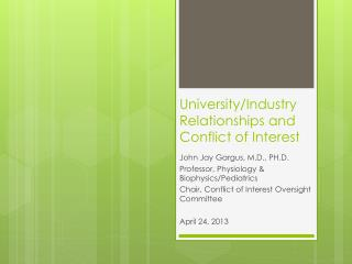 University/Industry Relationships and Conflict of Interest