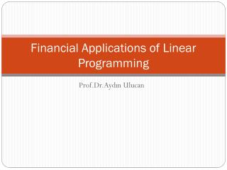 Financial Applications of Linear Programming