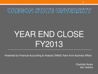 Year End Close  FY2013