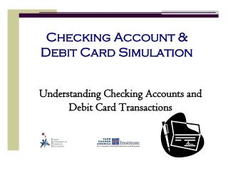Checking Account & Debit Card Simulation