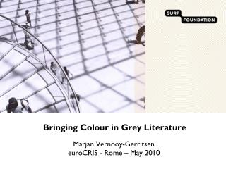 Bringing colour in grey literature