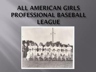 All American Girls Professional Baseball League