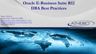 Oracle E-Business Suite R12 DBA Best Practices