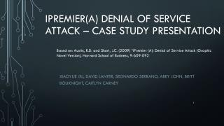 iPremier (A) Denial of Service Attack � Case Study Presentation