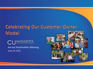 Celebrating Our Customer Owner Model