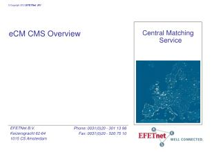 eCM CMS  Overview