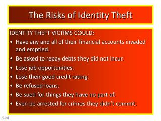 The Risks of Identity Theft