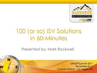 100 (or so) ISV Solutions  in 60-Minutes