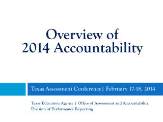 Texas Assessment Conference | February 17-18, 2014