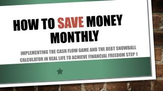 How to  save  money          		     monthly