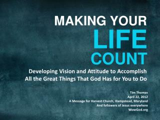 Developing Vision and Attitude to Accomplish  All the Great Things That God Has for You to Do