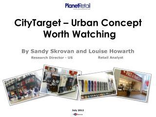 CityTarget  � Urban Concept Worth Watching