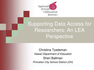 Supporting Data Access for Researchers: An LEA Perspective