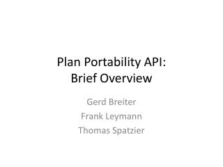Plan Portability API: Brief Overview